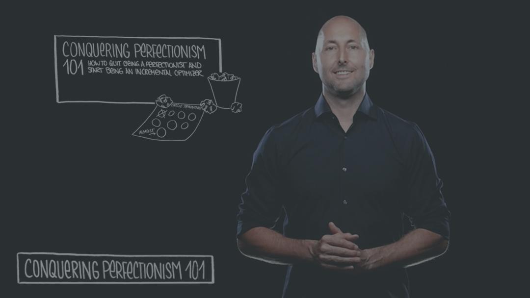 Conquering Perfectionism 101