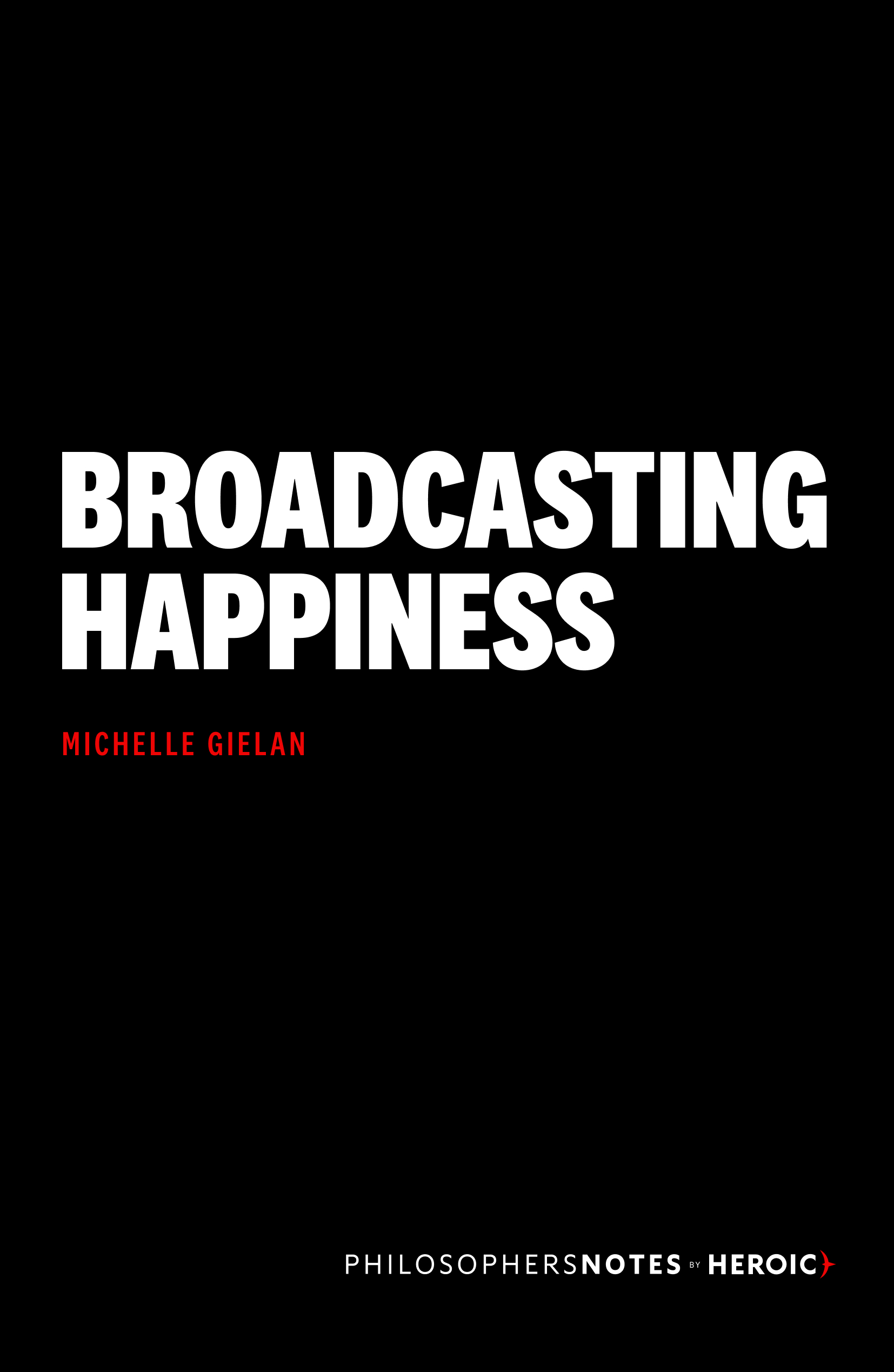 Broadcasting Happiness Book Cover