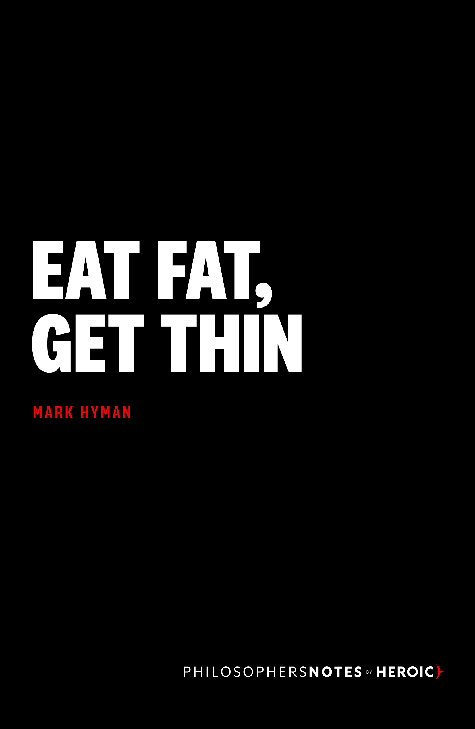 Eat Fat, Get Thin Book Cover