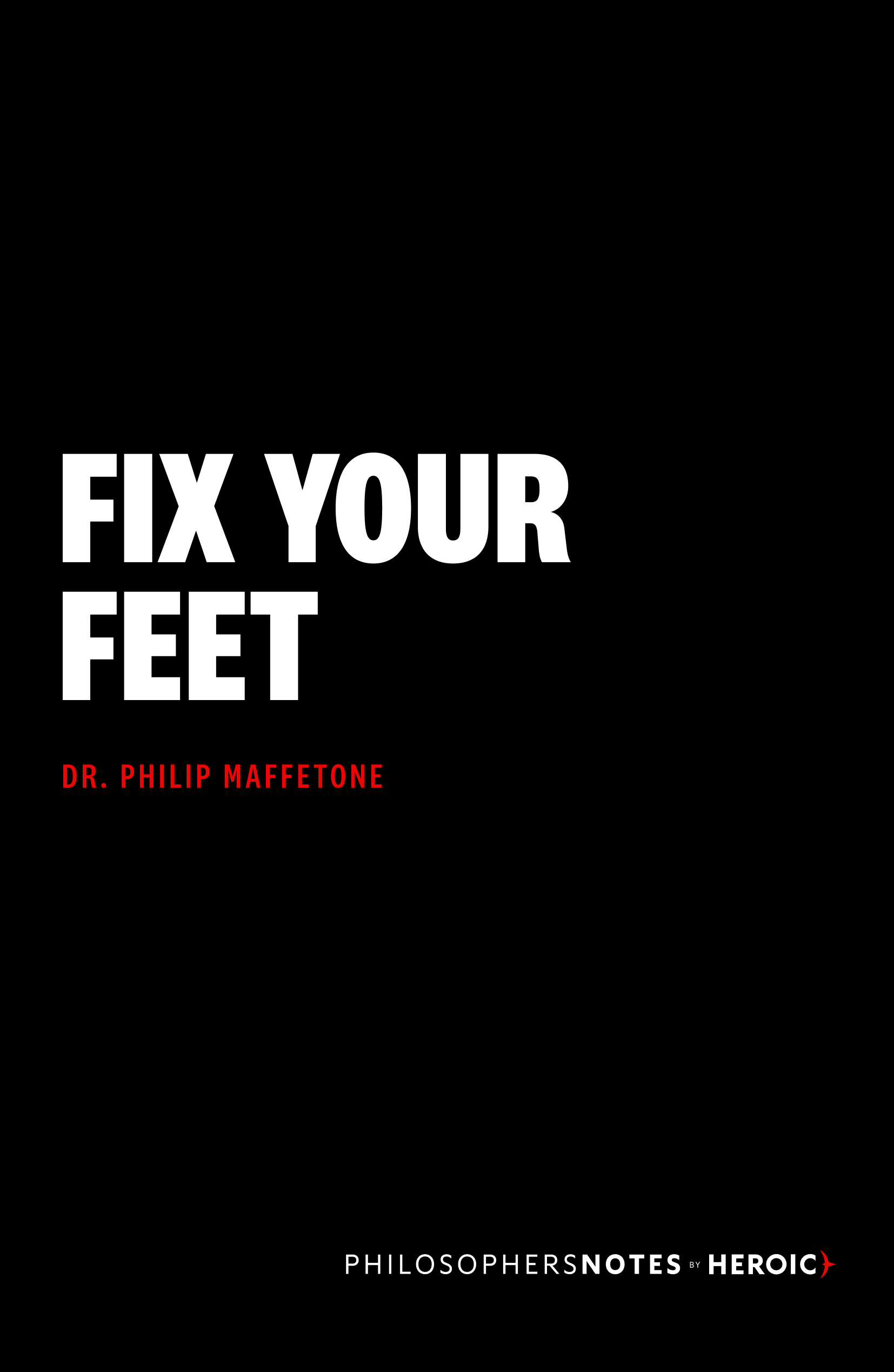 Fix Your Feet