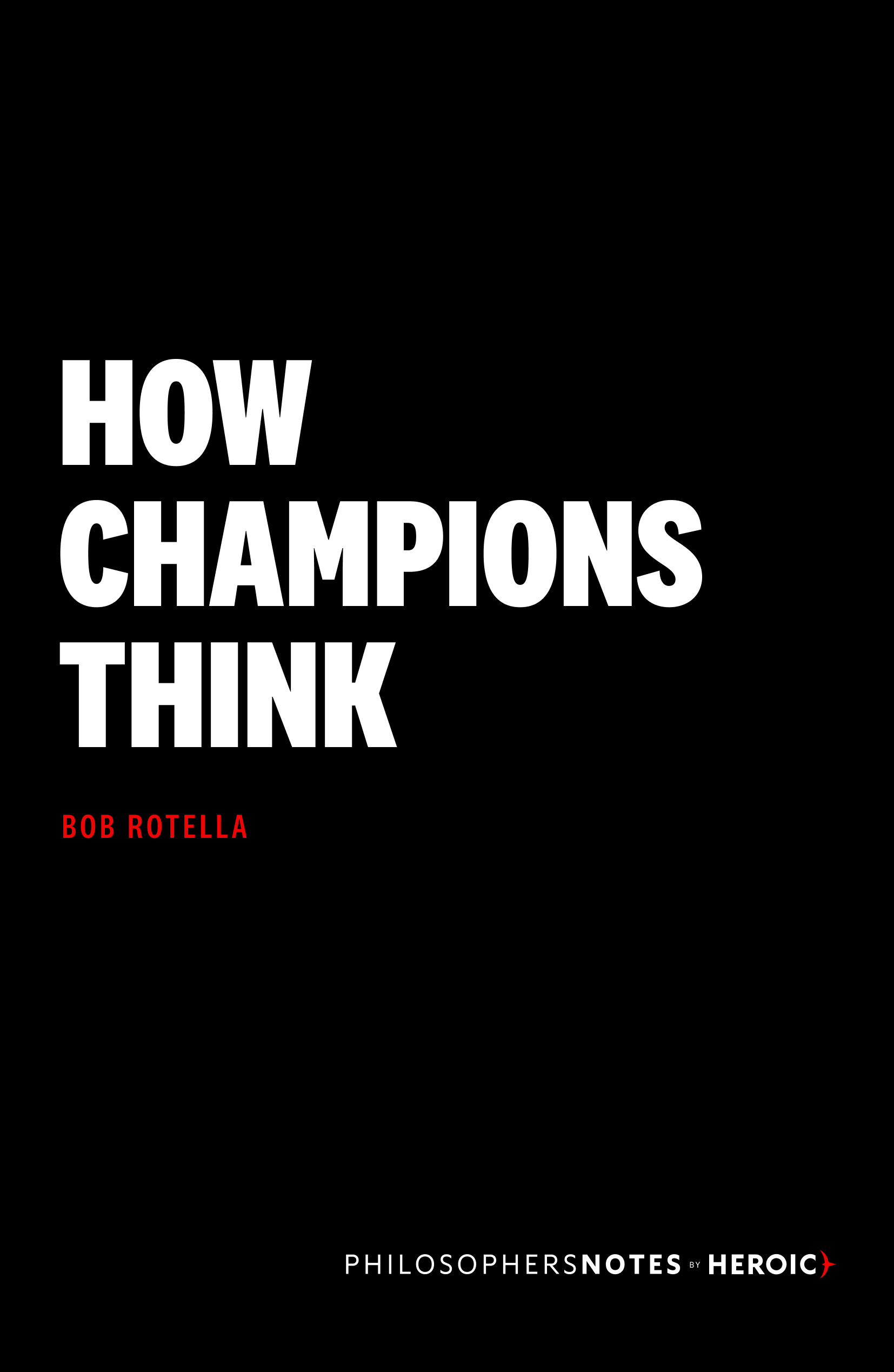 How Champion's Think