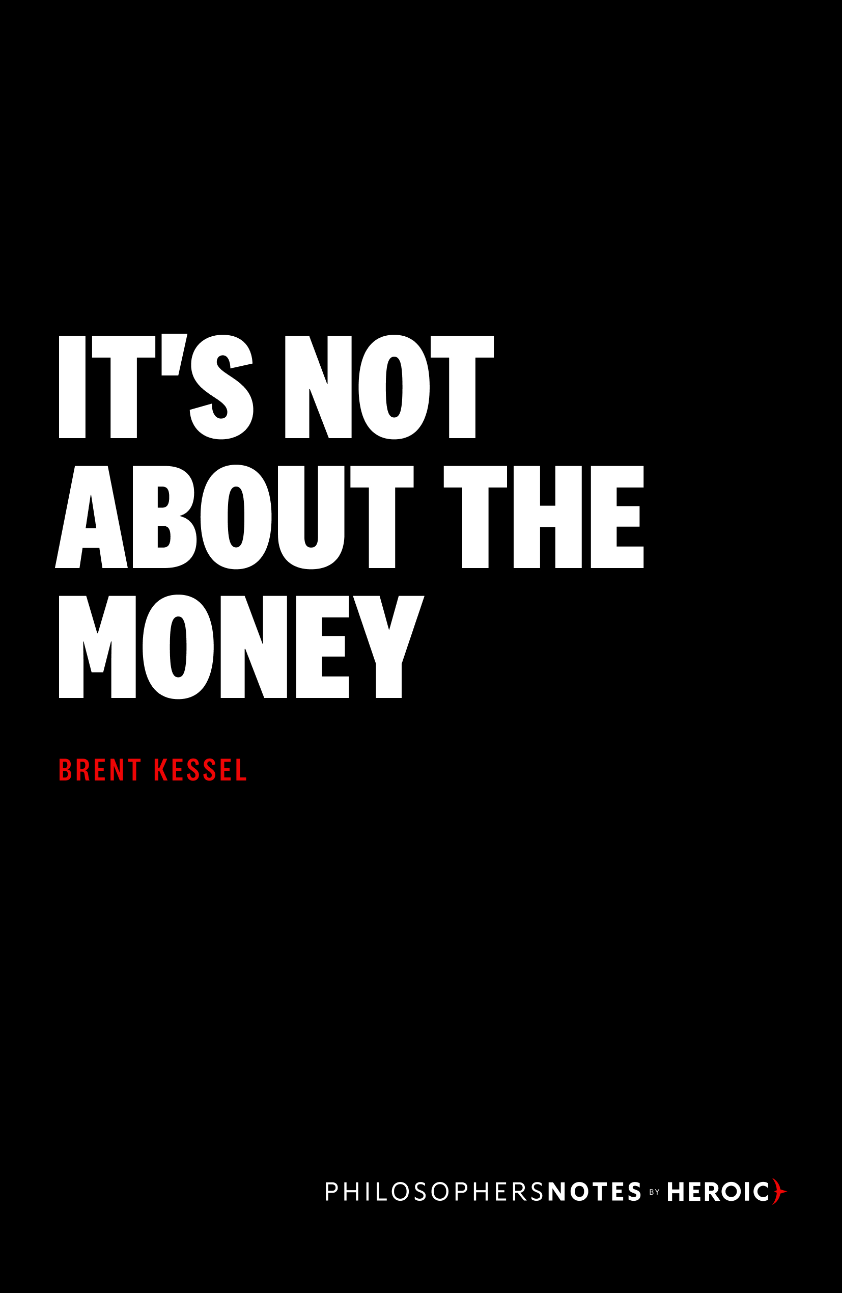 It's Not About the Money Cover