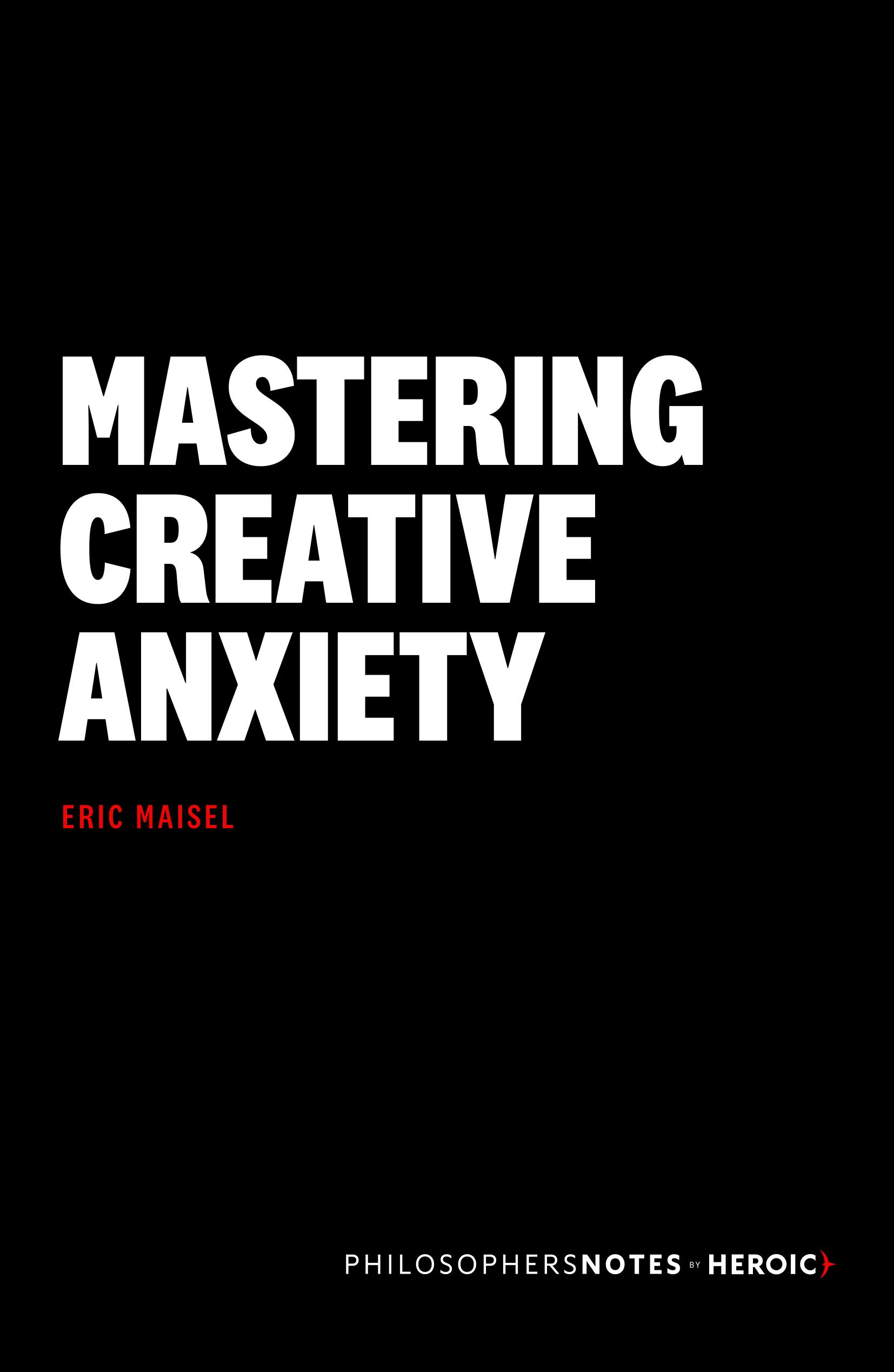 Mastering Creative Anxiety