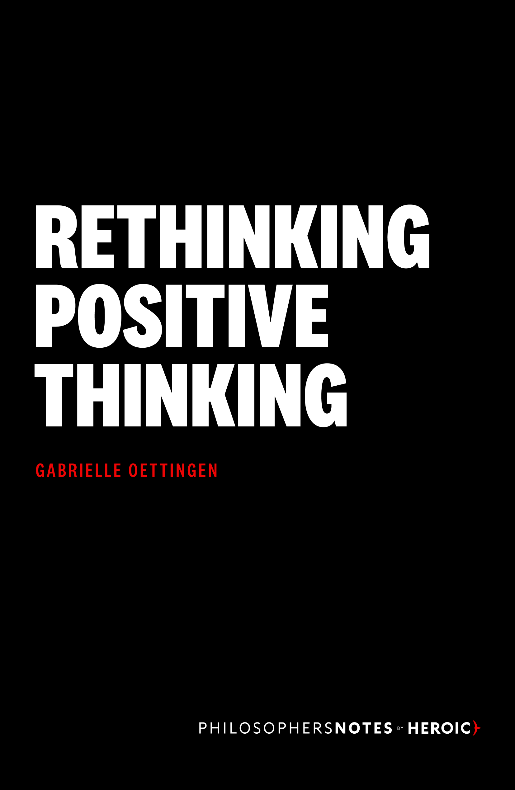 Rethinking Positive Thinking Book Cover