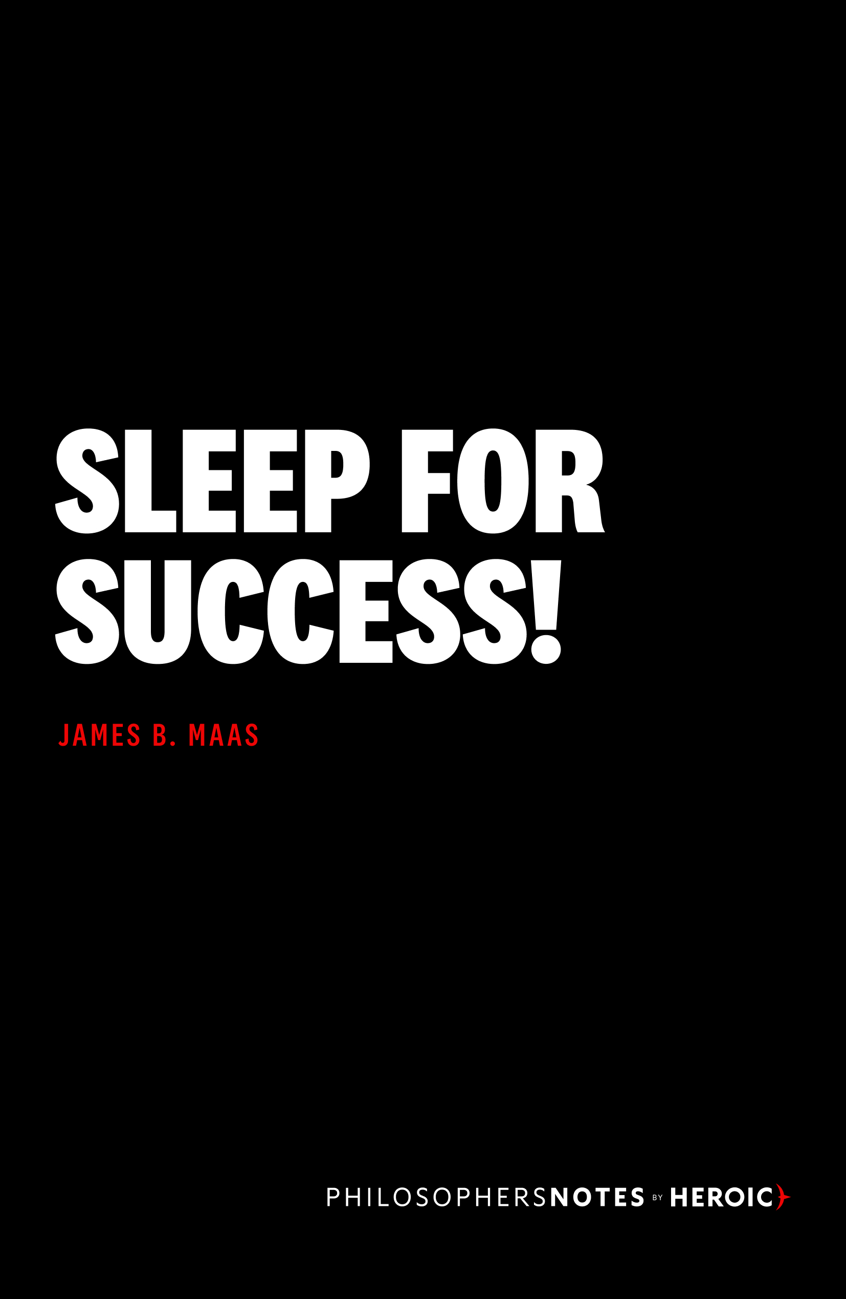 Sleep for Success!