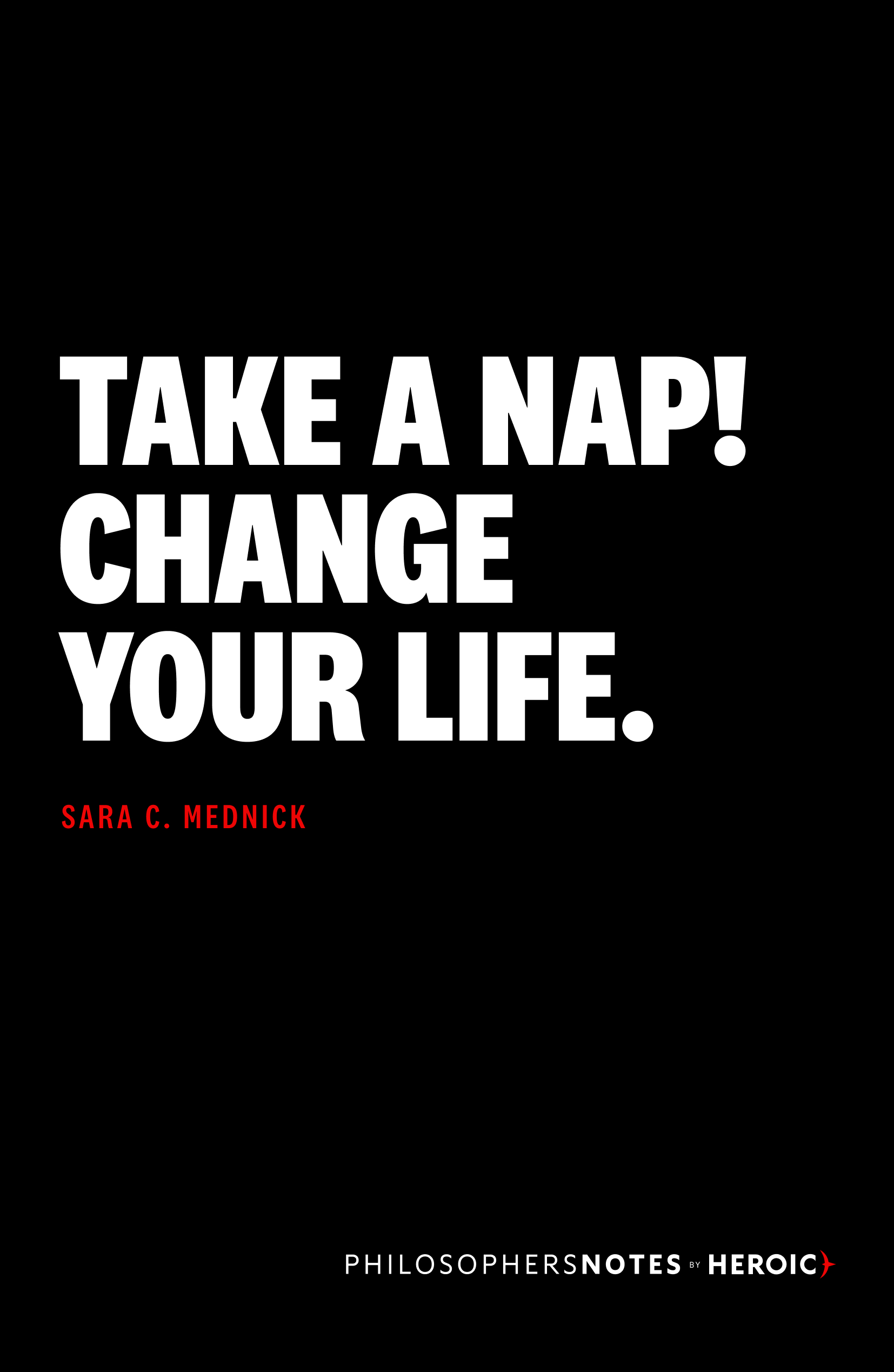 Take a Nap! Change Your Life. Book Cover
