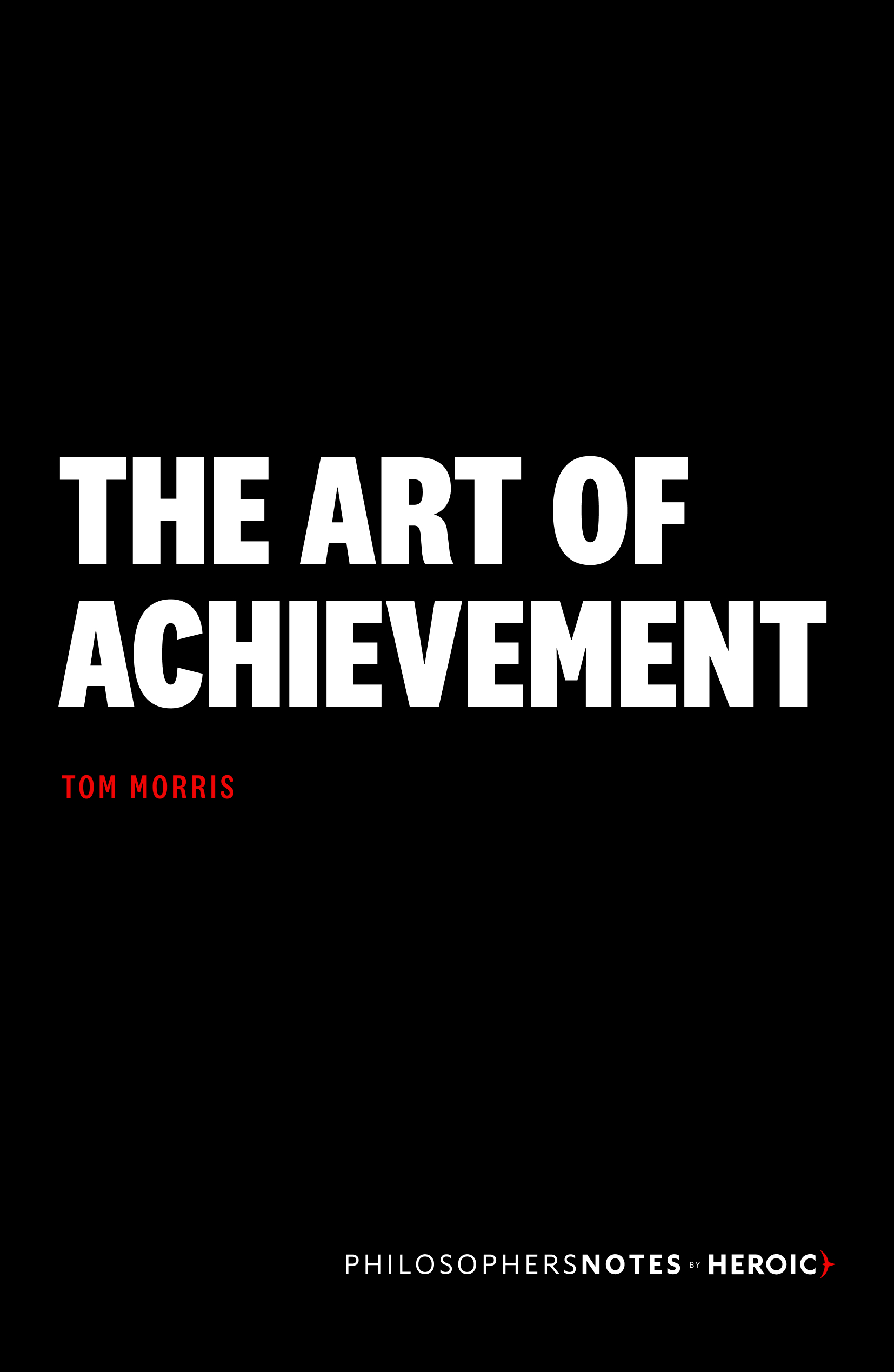 The Art of Achievement Book Cover