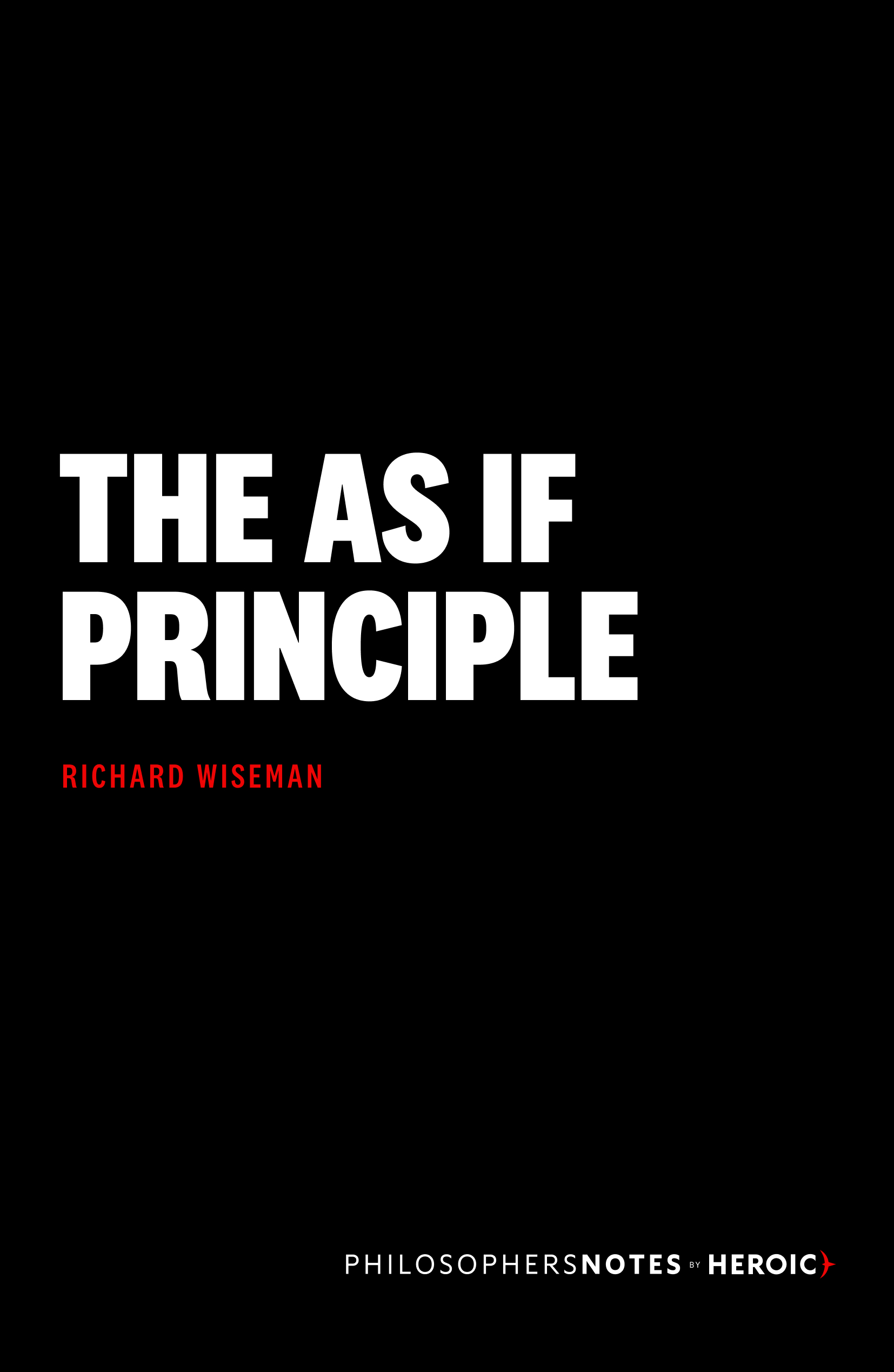 The As If Principle Book Cover