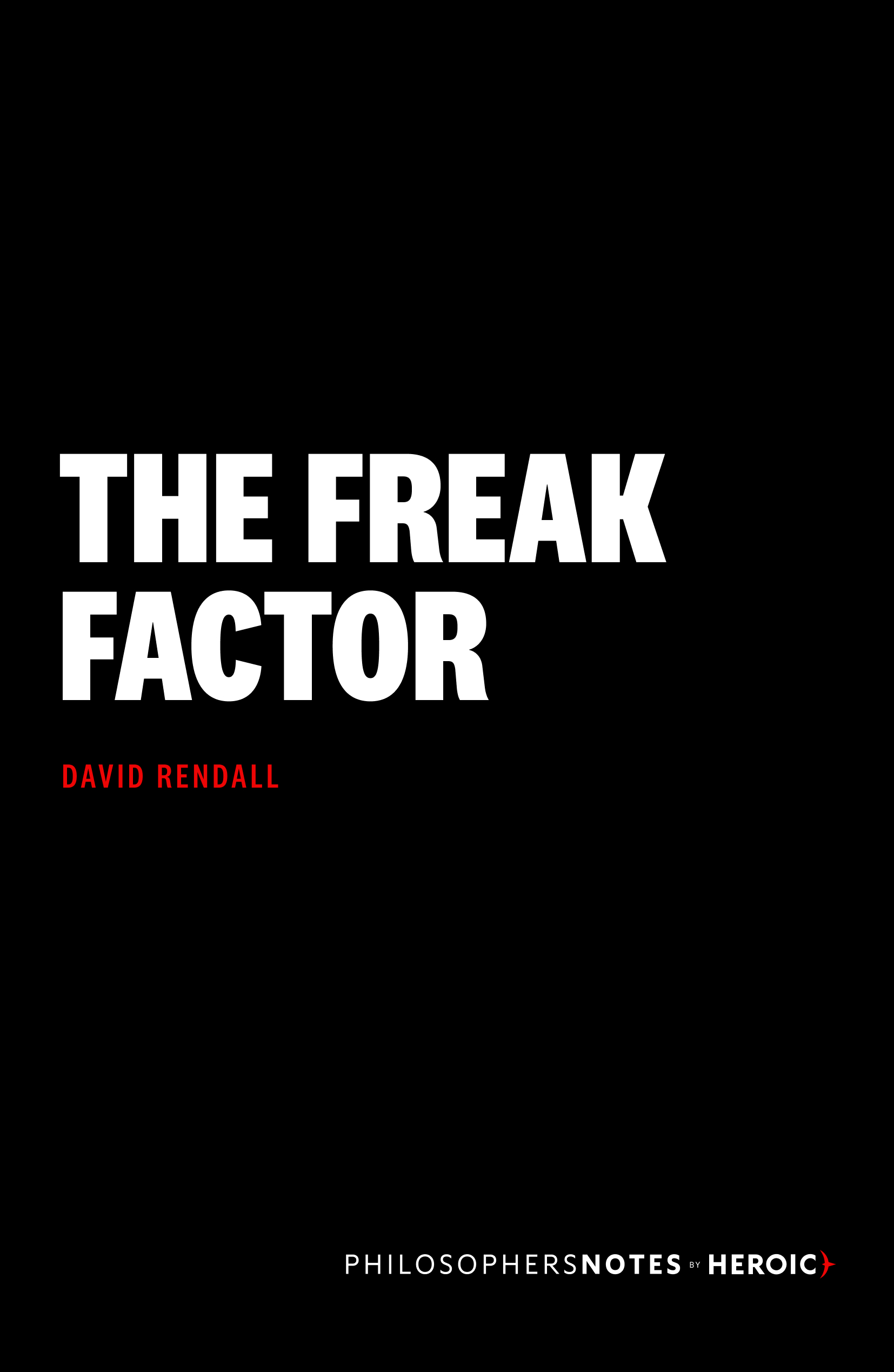 The Freak Factor