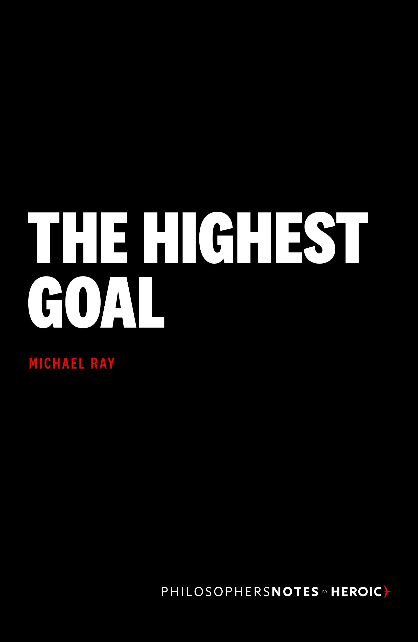 The Highest Goal