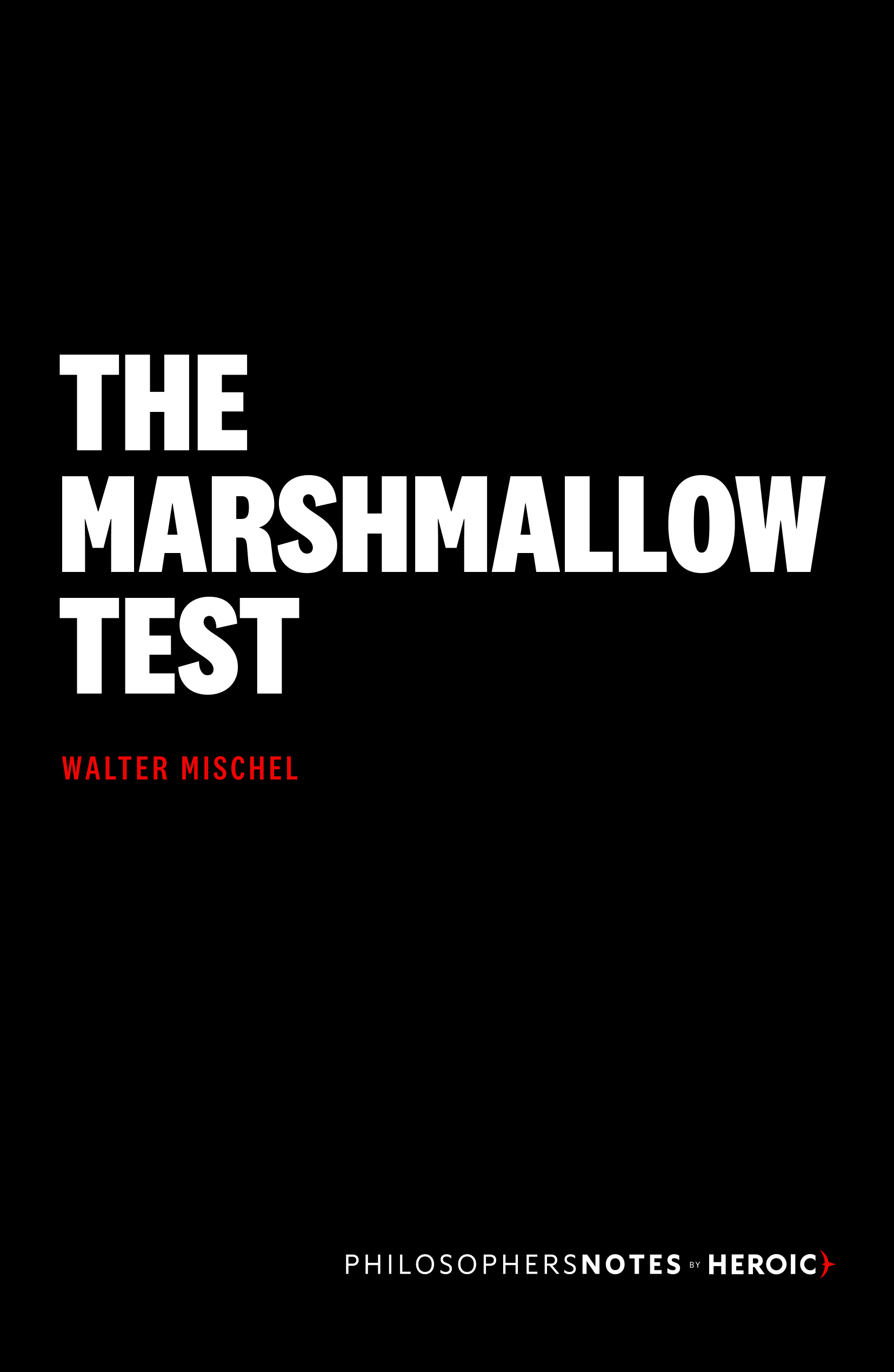 The Marshmallow Test Cover