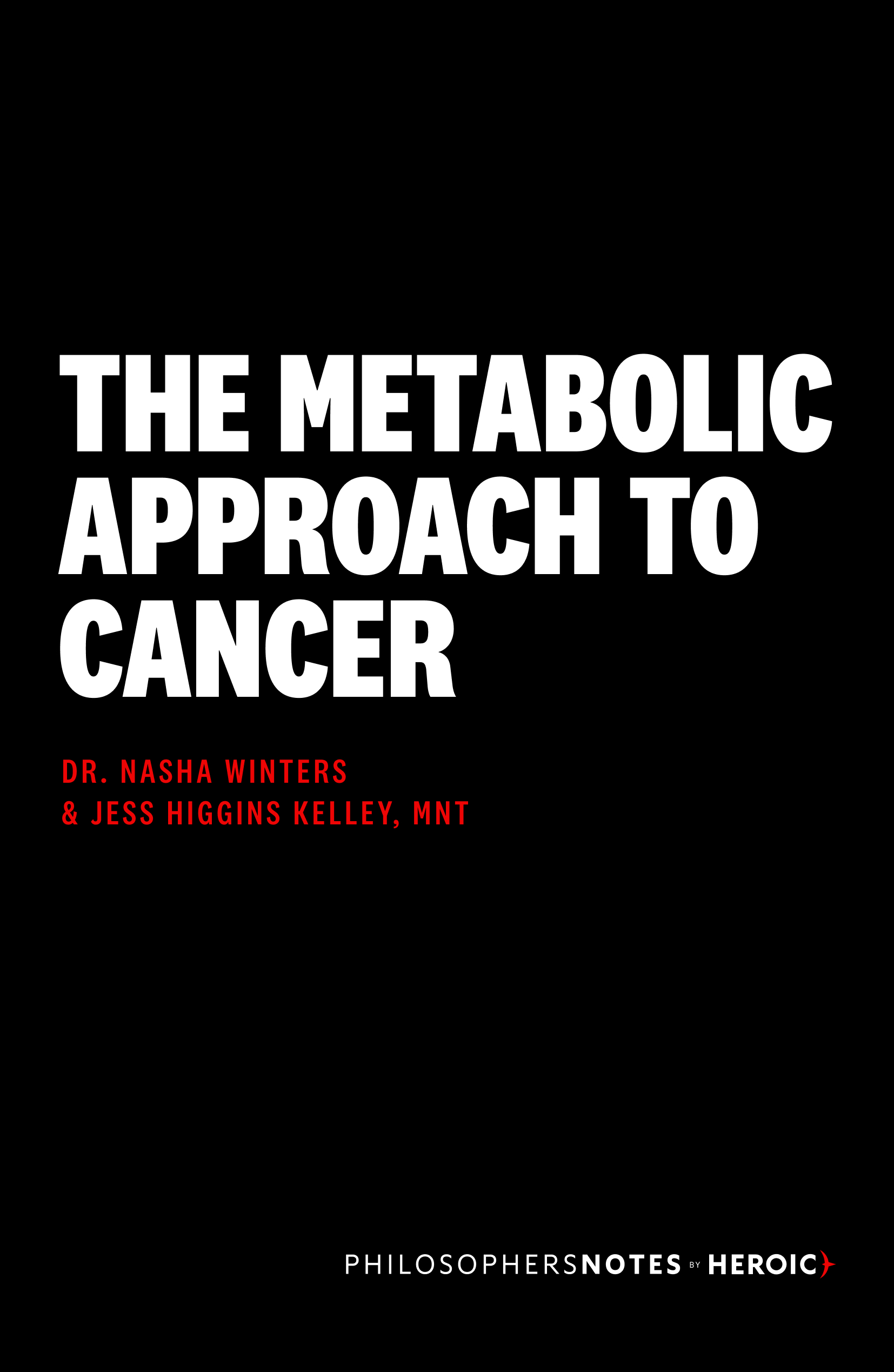 The Metabolic Approach to Cancer Book Cover