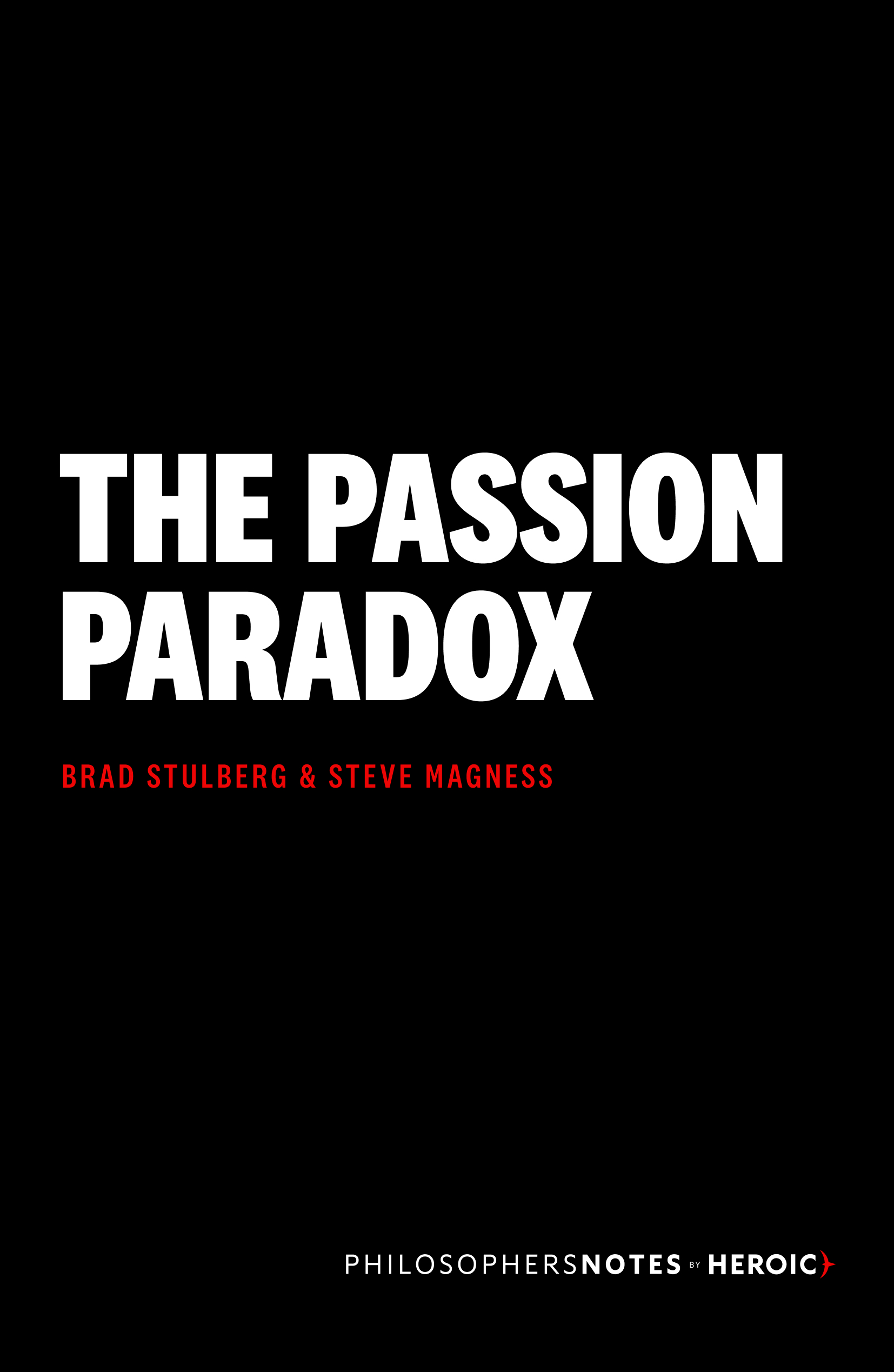 The Passion Paradox Book Cover