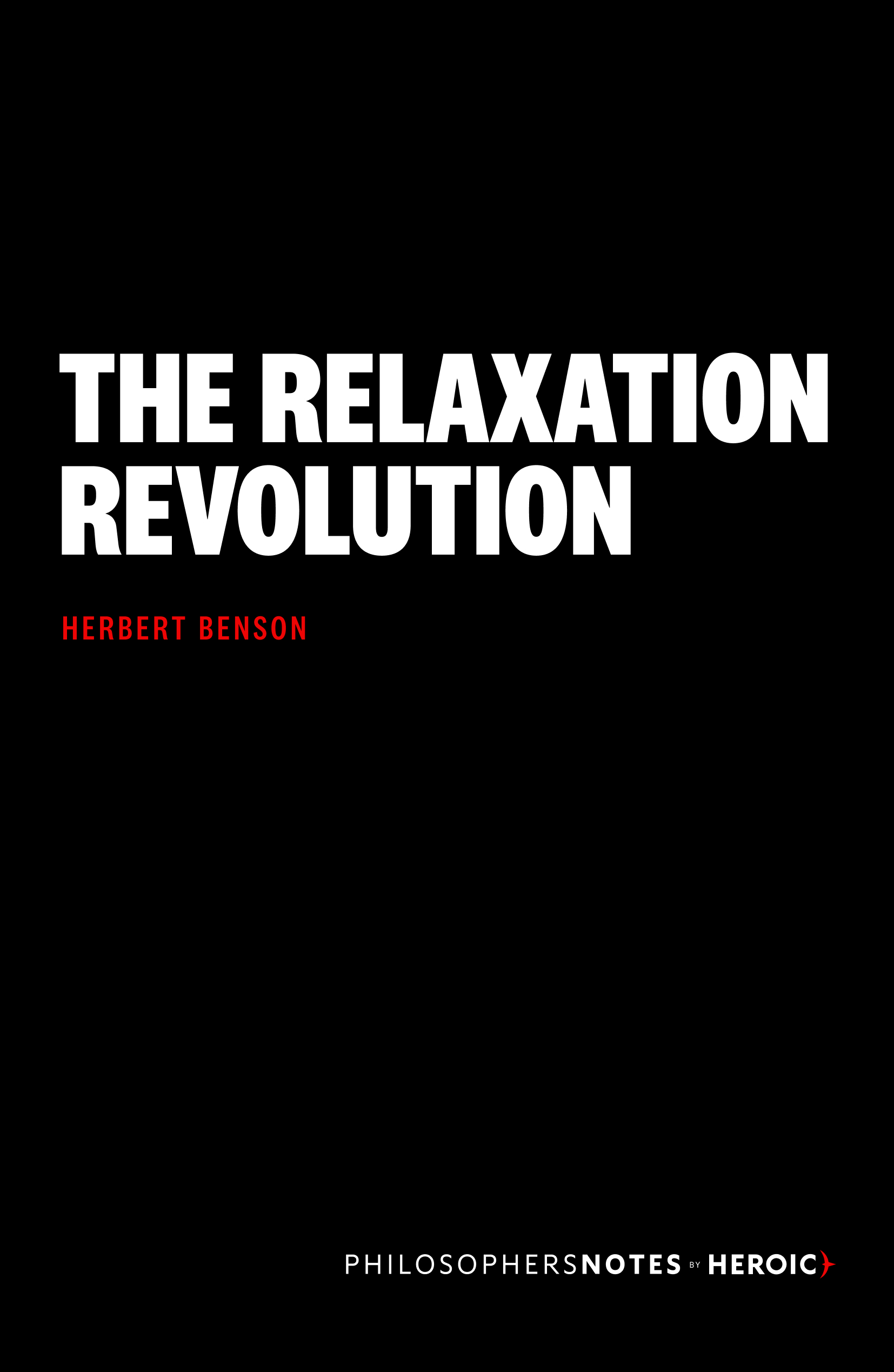 The Relaxation Revolution Book Cover