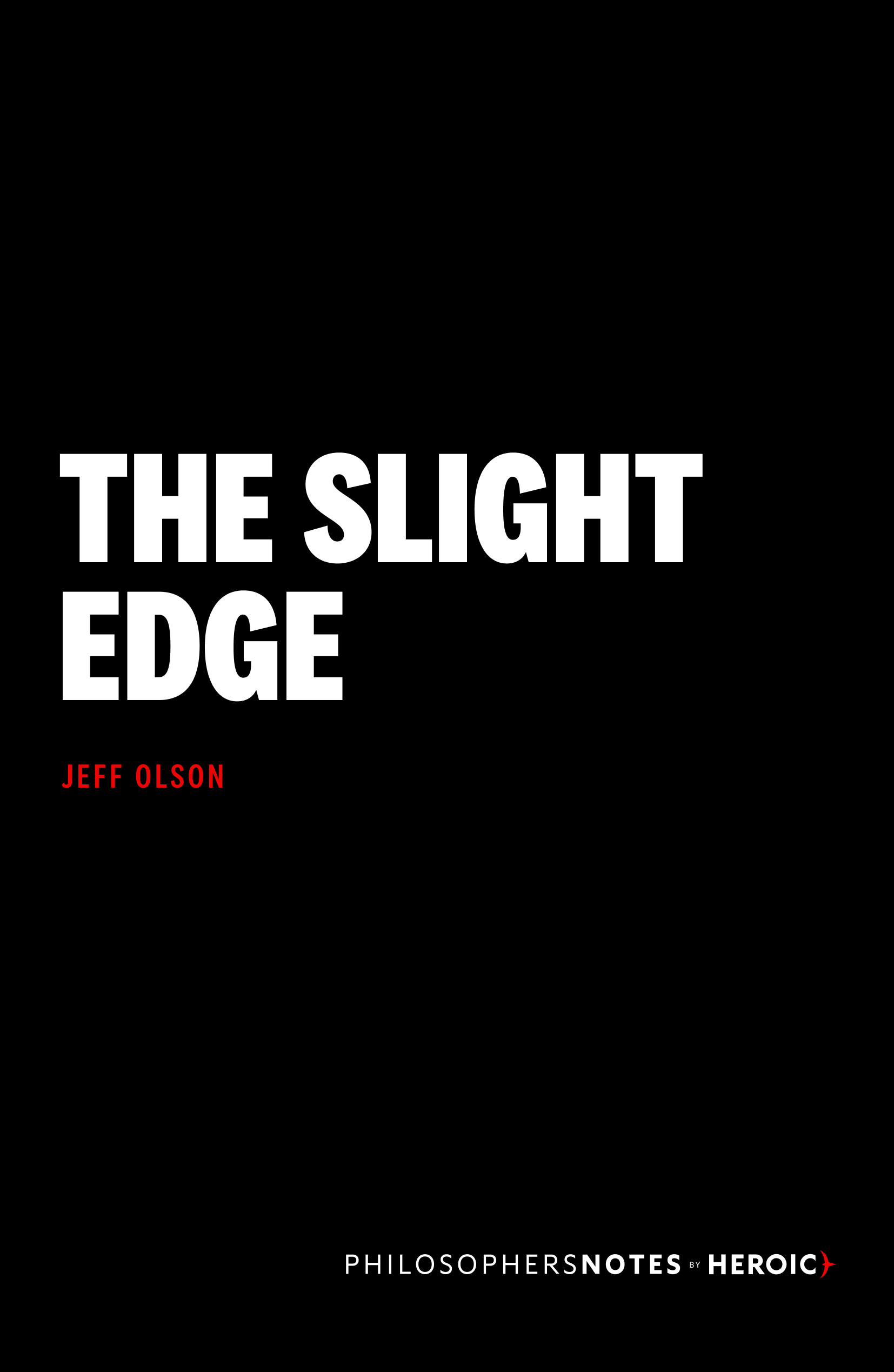 The Slight Edge Book Cover