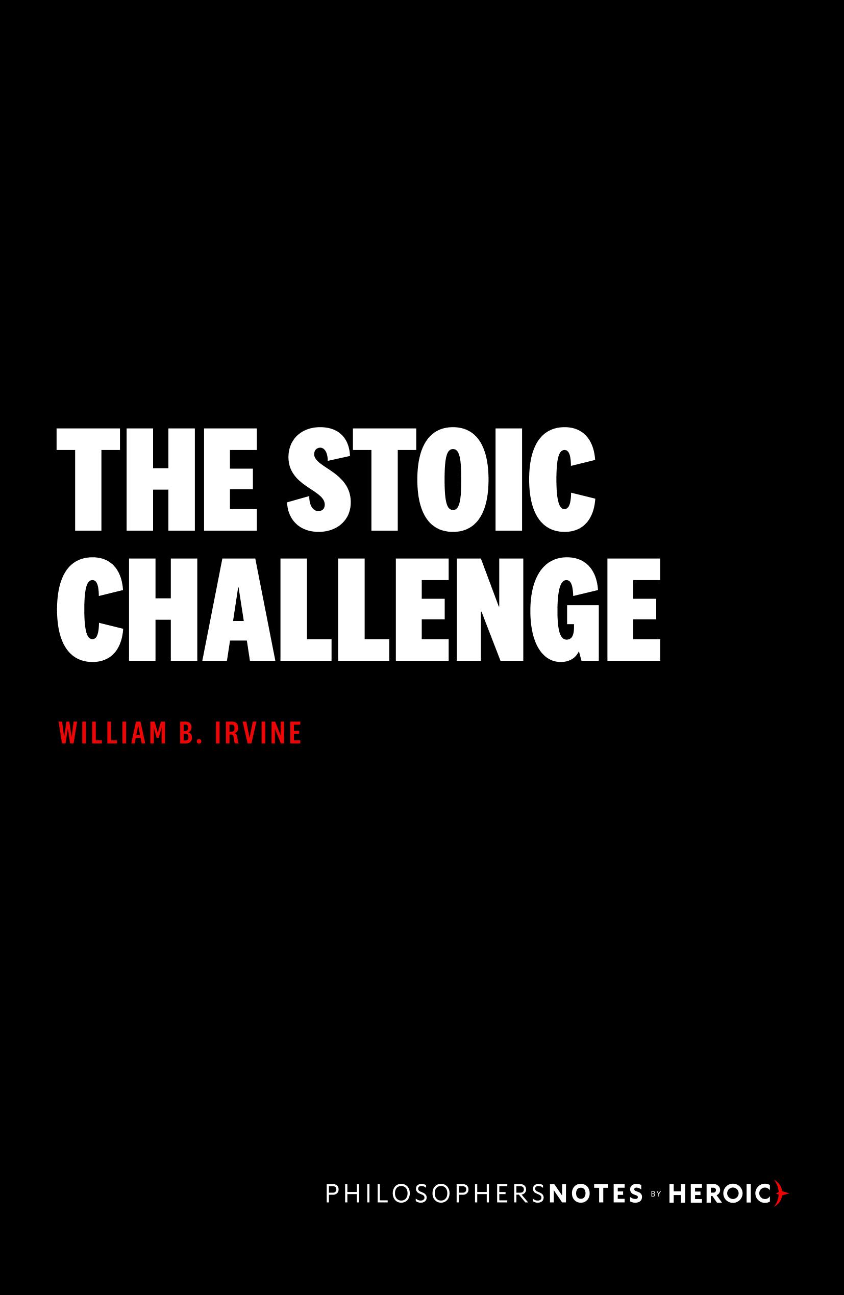 The Stoic Challenge