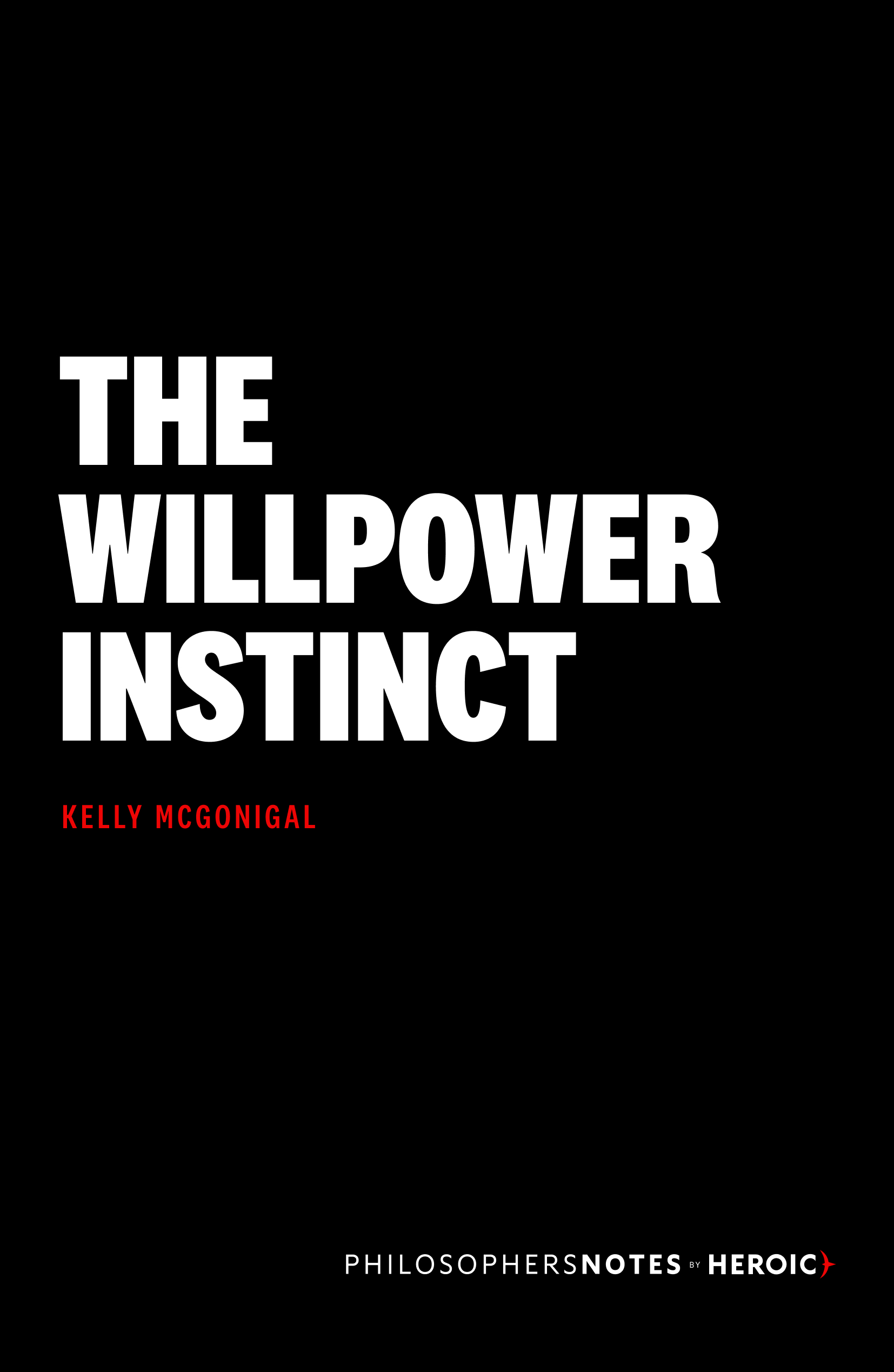The Willpower Instinct Book Cover