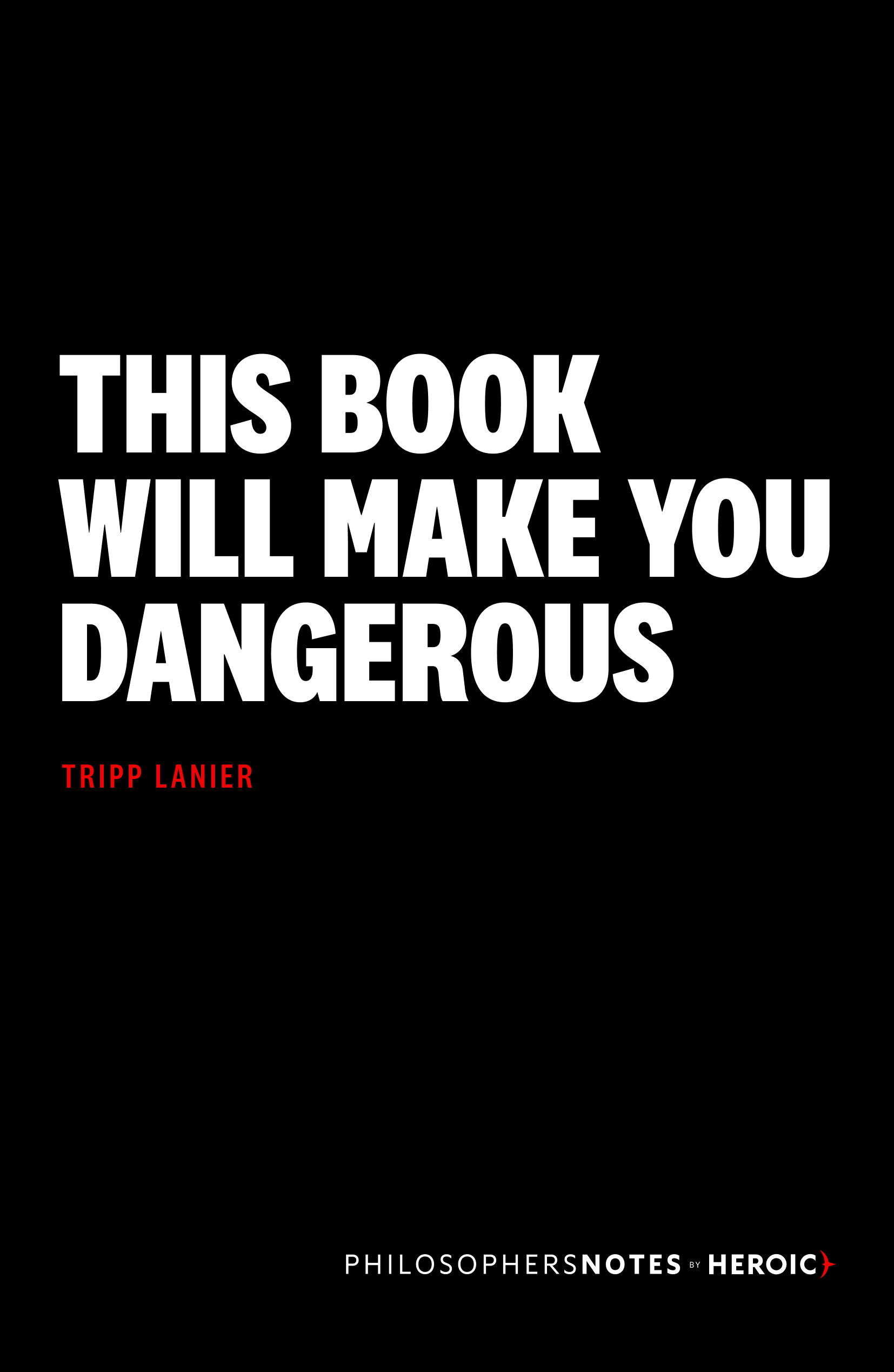 This Book Will Make You Dangerous