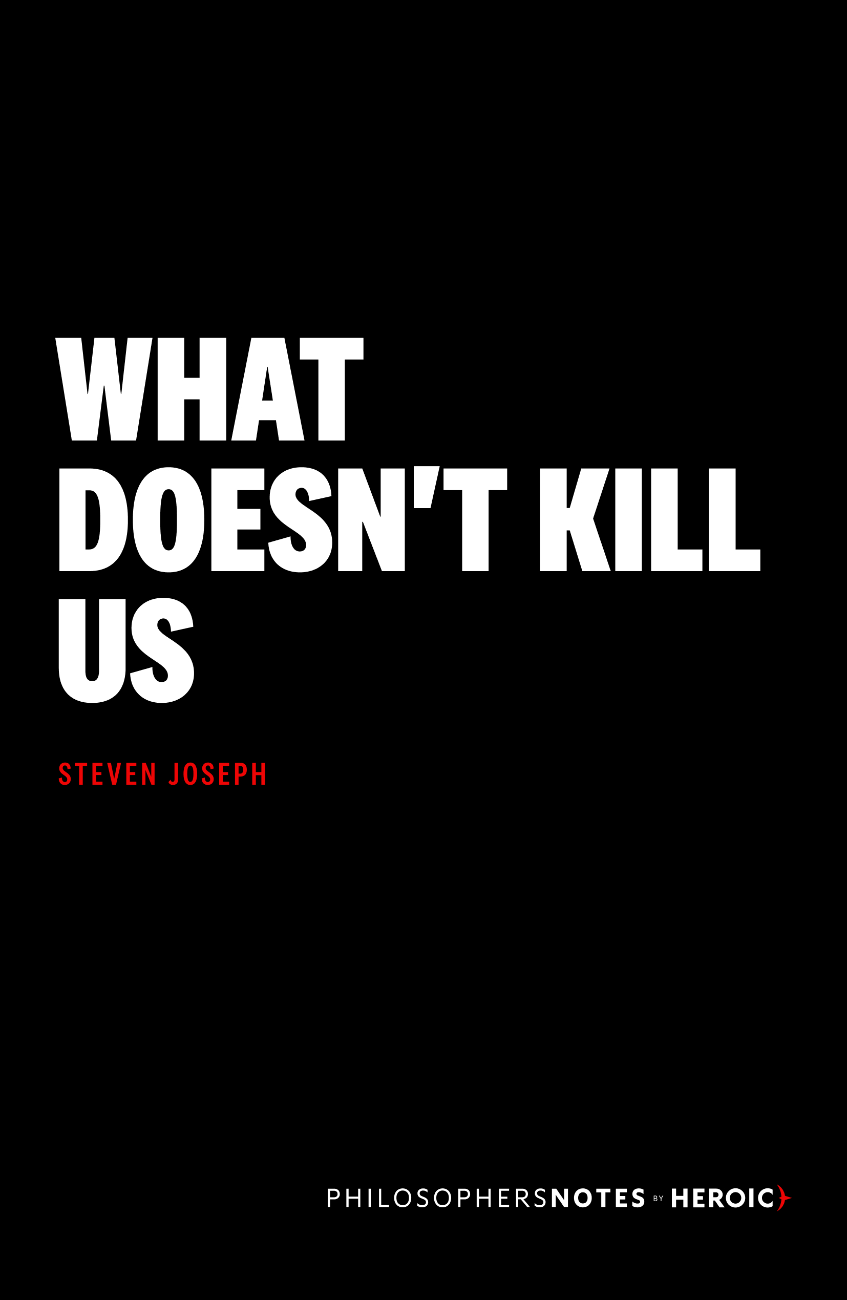 What Doesn't Kill Us Cover
