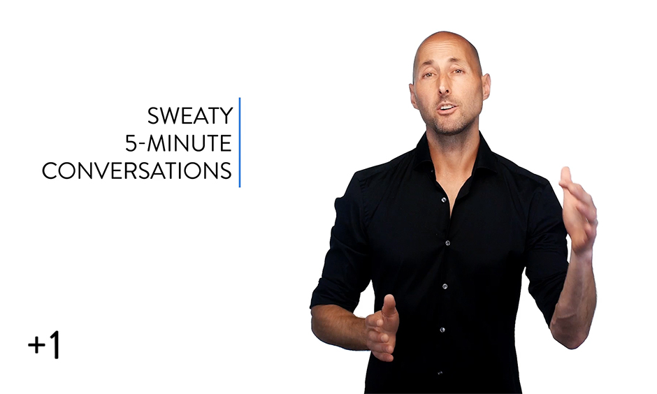 5-Minute Sweaty Conversations
