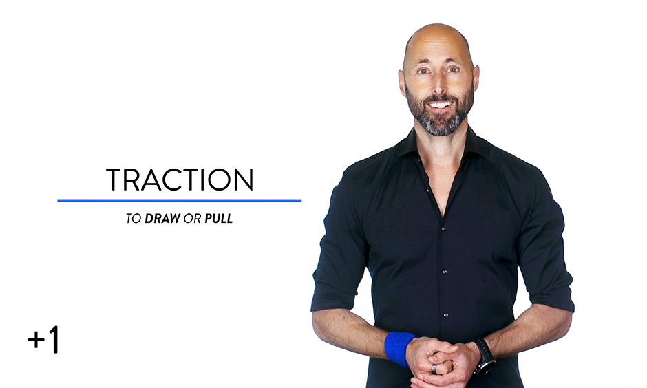 Traction vs. Distraction