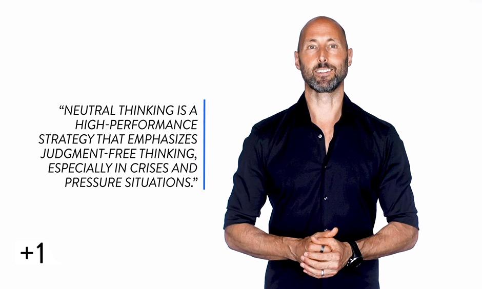 Neutral Thinking