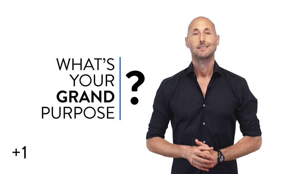 Your Grand Purpose