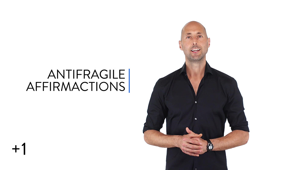 Antifragile Affirmactions