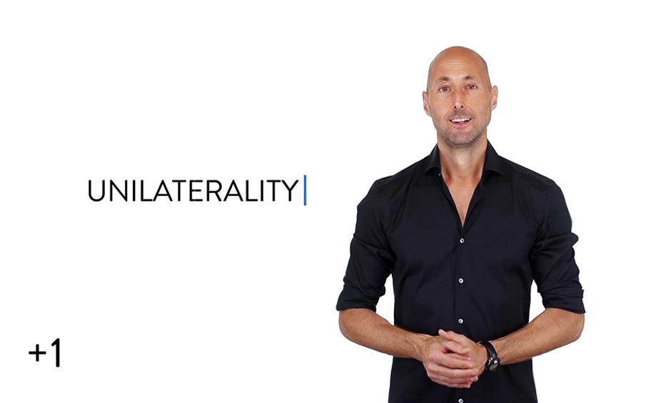 Unilaterality