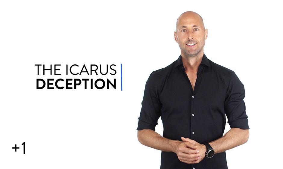 The Icarus Deception