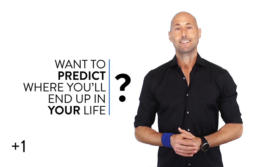 How to Predict Where You'll End Up in Life