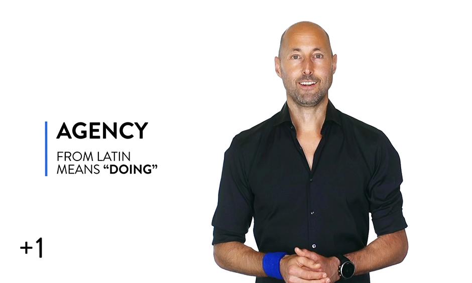 Agency = Doing