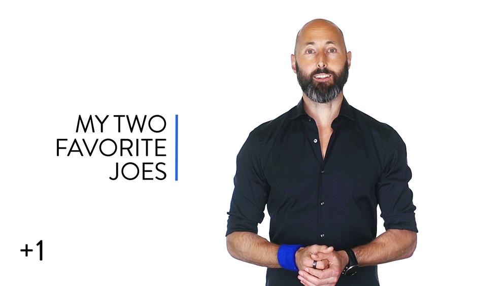 My Two Favorite Joes
